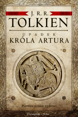 Upadek króla Artura  by  J.R.R. Tolkien