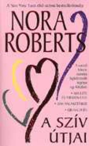 A szív útjai Nora Roberts