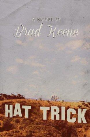 Hat Trick Brad Keene