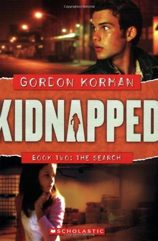 The Search (Kidnapped, #2)  by  Gordon Korman