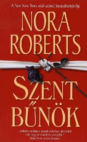 Szent bűnök  by  Nora Roberts