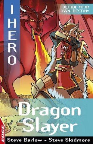 Dragon Slayer (EDGE: I Hero 9)  by  Steve Barlow