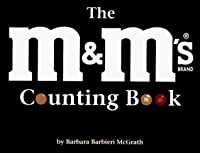 M & Ms Brand Chocolate Candies Counting Book Barbara Barbieri McGrath