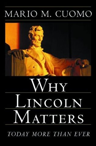 Lincoln On Democracy: His Own Words with Essays Americas Foremost Historians by Mario Cuomo