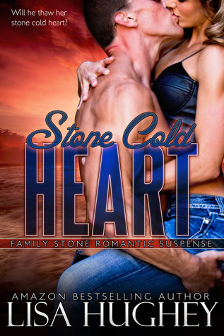 Stone Cold Heart (Family Stone #1 Jess) (Family Stone Romantic Suspense)  by  Lisa Hughey