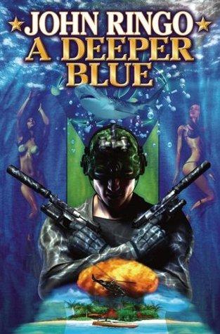 A Deeper Blue (Paladin of Shadows, #5) John Ringo
