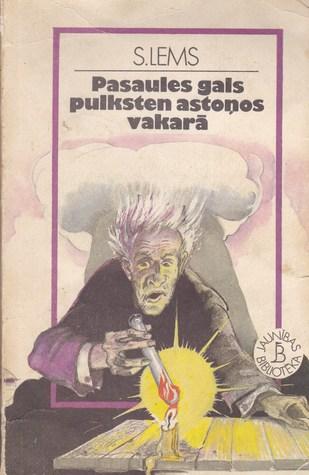 Pasaules gals pulksten astoņos vakarā  by  Stanisław Lem