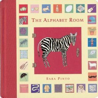 The Alphabet Room  by  Sara Pinto