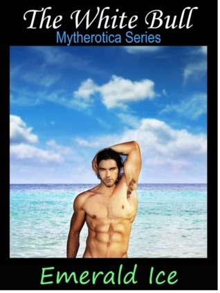 The White Bull (Mytherotica, #1)  by  Emerald Ice