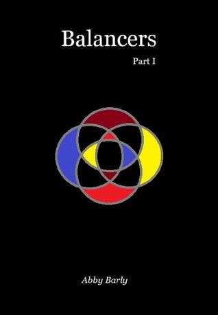 Balancers (Balancers, #1)  by  Abby Barly
