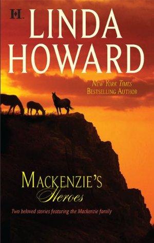 Mackenzies Heroes  (MacKenzies Family, #3 &4) Linda Howard
