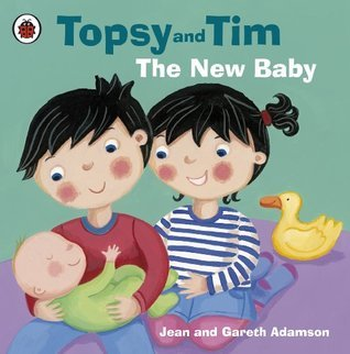 Topsy and Tim: The New Baby: The New Baby  by  Jean Adamson