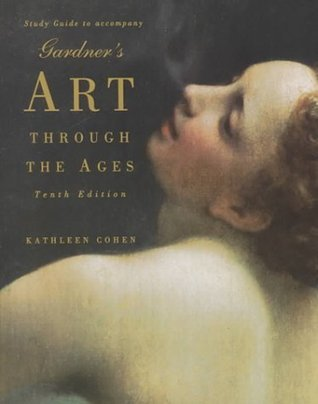 Study Guide to Art Through the Ages  by  Helen Gardner