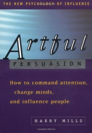 Artful Persuasion  by  Harry Mills