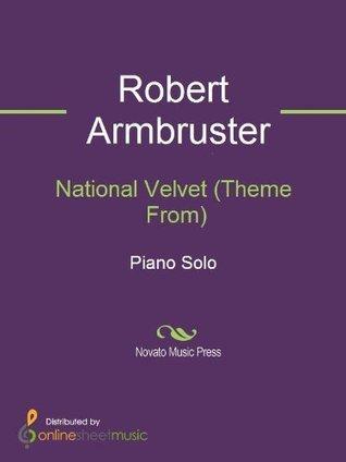 National Velvet Robert Armbruster