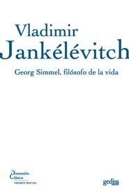 Georg Simmel, filósofo de la vida  by  Vladimir Jankélévitch