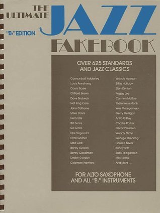Ultimate Jazz Fake Book : B Flat/No 240080  by  Hal Leonard Publishing Company