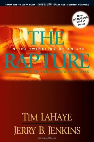 The Rapture: In the Twinkling of an Eye   (Before They Were Left Behind, #3) Tim LaHaye