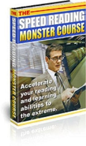 The BEST Speed Reading Monster Course AAA+++  by  ebook99cent.com
