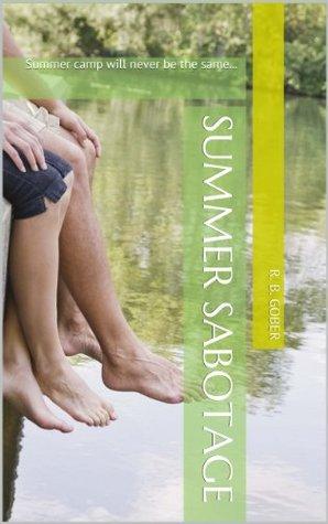Summer Sabotage  by  R.B. Gober