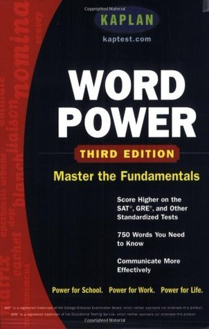 Kaplan Word Power: Score Higher on the SAT, GRE, and Other Standardized Tests  by  Kaplan Inc.