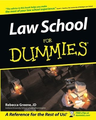 Law School For Dummies®  by  Rebecca Fae Greene