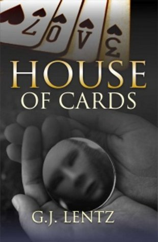 House of Cards  by  Greg Lentz