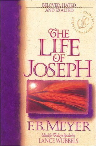 The Life of Joseph  by  F.B. Meyer