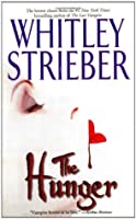 The Hunger (Hunger, #1)  by  Whitley Strieber
