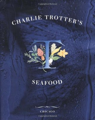 Charlie Trotters Seafood Charlie Trotter