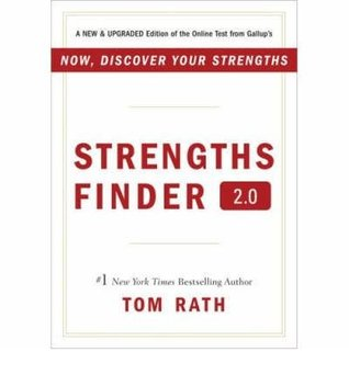 Strengths Finder 2.0: A New and Upgraded Edition of the Online Test from Gallups Now, Discover Your Strengths [With Access Code] Tom Rath