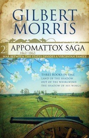 Appomattox Saga Collection 2 (Appomattox Saga #4-6 )  by  Gilbert Morris