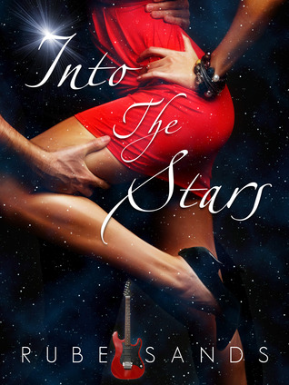 Into the Stars (Energy Series, Book 1) Rube Sands