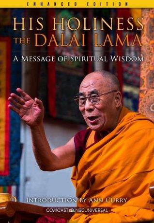 His Holiness The Dalai Lama (Enhanced Edition): A Message of Spiritual Wisdom Comcast NBCUniversal