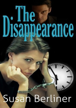 The Disappearance  by  Susan Berliner