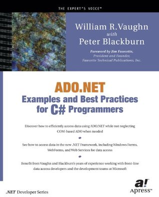 ADO.NET Examples and Best Practices for C# Programmers William R. Vaughn