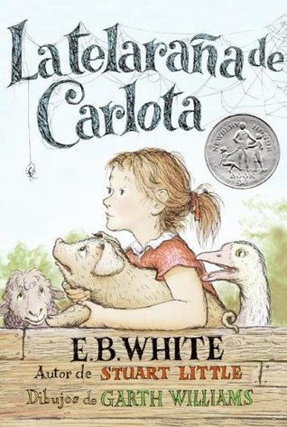 Charlottes Web : La telarana de Carlota E.B. White