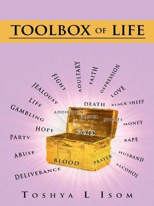 Toolbox Of Life Toshya L Isom