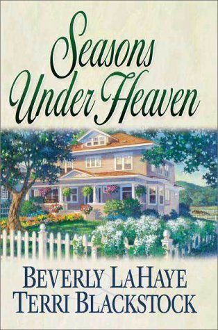 Seasons Under Heaven (Seasons #1)  by  Beverly LaHaye
