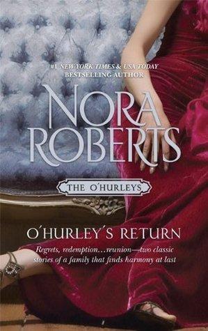 OHurleys Return (OHurleys, #3 - 4)  by  Nora Roberts