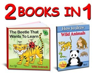 Learn the Wild Animals Names and How to Draw Wild Animals Step Step - Activity for the Whole Family (Activity Book Collections for Kids) by Amit Offir