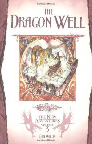 The Dragon Well (Dragonlance: The New Adventures, #3)  by  Dan Willis