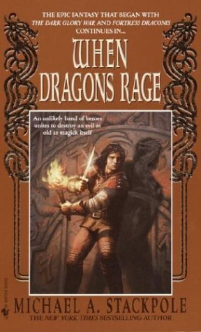 When Dragons Rage (The DragonCrown War Cycle, #2) Michael A. Stackpole