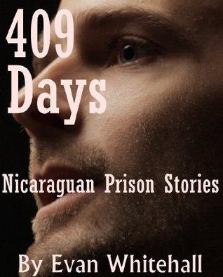 Four Hundred and Nine Days Evan Whitehall