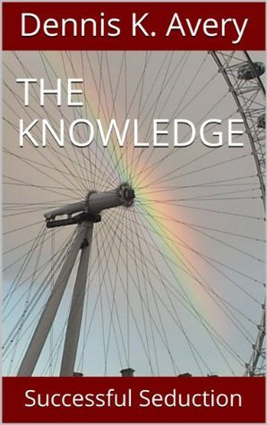 The Knowledge  by  Dennis K. Avery