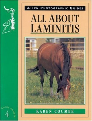 All about Laminitis No 4  by  Karen Coumbe