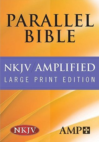 Parallel Bible: New King James Version/Amplified Bible Black Leather  by  Anonymous