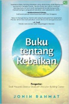 Buku Tentang Kebaikan  by  jonih rahmat
