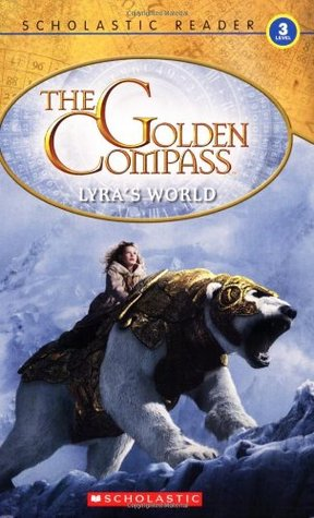 The Golden Compass Movie Storybook  by  Kay Woodward