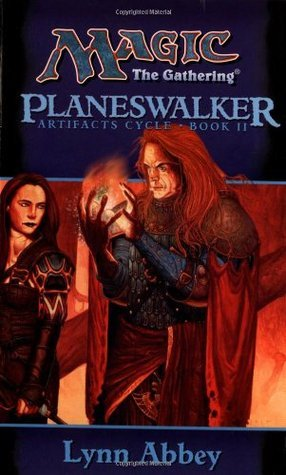 Planeswalker (Magic: The Gathering: Artifacts Cycle, #2) Lynn Abbey